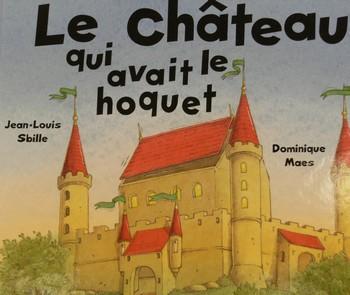 Le château qui avait le hoquet