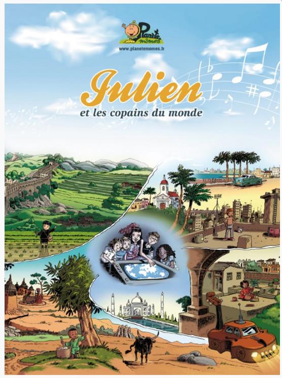 """Spectacle """"Julien et les copains du Monde"""""""